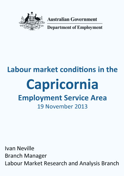 Labour Market conditions in the Capricornia employment service area